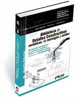Detalles Constructivos metálicos, de hormigón y mixtos